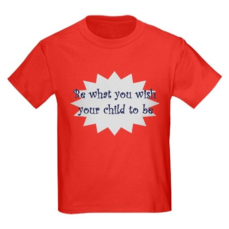 Be what you wish... Kids Dark T-Shirt