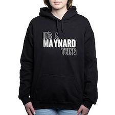 Its A Maynard Thing Women's Hooded Sweatshirt