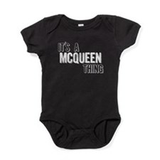 Its A Mcqueen Thing Baby Bodysuit