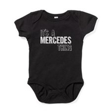 Its A Mercedes Thing Baby Bodysuit