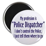 Dispatcher Magnet