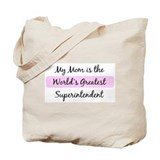 Worlds Greatest Superintenden Tote Bag