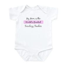Worlds Greatest Sociology Tea Infant Bodysuit