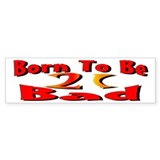 Born To Be 21 Bumper Bumper Sticker