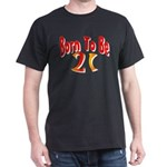 Born To Be 21 Dark T-Shirt