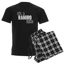 Its A Ramiro Thing Pajamas