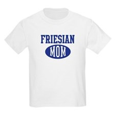 Friesian mom T-Shirt