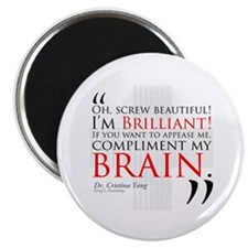"Screw Beautiful! I'm Brilliant! 2.25"" Magnet (10 p"