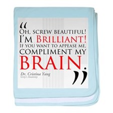 Screw Beautiful! I'm Brilliant! Infant Blanket