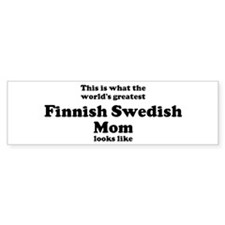 Finnish Swedish mom Bumper Bumper Sticker