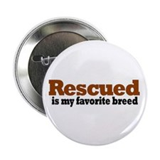 "Rescued Breed 2.25"" Button (10 pack)"