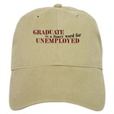 Graduate Unemployed Baseball Cap