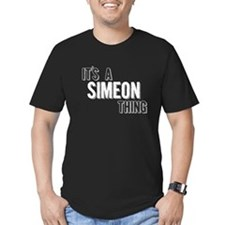 Its A Simeon Thing T-Shirt