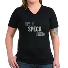 Its A Speck Thing T-Shirt