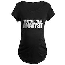 Trust Me, I'm An Analyst Maternity T-Shirt