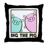 DIG THE PIG 1 Throw Pillow