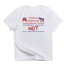 United Against CCSS Infant T-Shirt