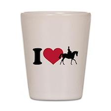 I love riding horses Shot Glass