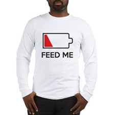Feed Me Low Power Battery Long Sleeve T-Shirt