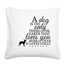 A Dog's Love Square Canvas Pillow
