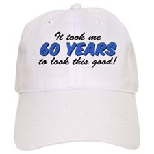 Took Me 60 Years Baseball Baseball Cap
