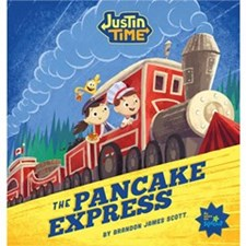 Justin Time: The Pancake Express [Hardcover Book]