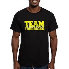 TEAM FREDRICKS T-Shirt