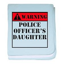 Warning Police Officers Daughter baby blanket
