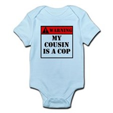 Warning My Cousin Is A Cop Body Suit