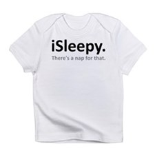 iSleepy Im Sleepy Theres A Nap For That Infant T-S