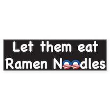 Let Them Eat Ramen Noodles 2 Bumper Bumper Sticker
