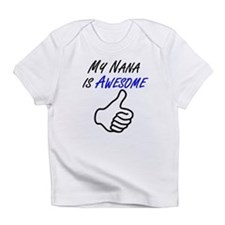 My Nana Is Awesome Infant T-Shirt