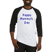 happy Mommy's Day Baseball Jersey