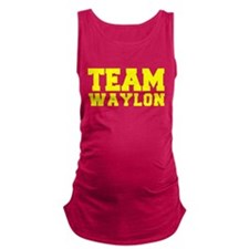 TEAM WAYLON Maternity Tank Top