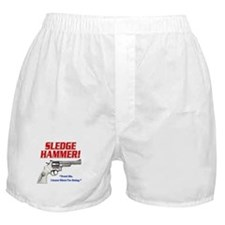 Sledge Hammer! Boxer Shorts