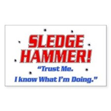Sledge Hammer! Rectangle Decal