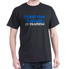 Brand New Daddy - In Training T-Shirt