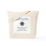 Ninja Police Tote Bag