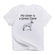 My Sister Is A Great Dane Infant T-Shirt