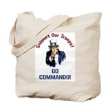 GO COMMANDO! Tote Bag