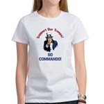 GO COMMANDO! Women's T-Shirt