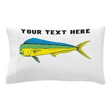 Custom Mahi Mahi Pillow Case