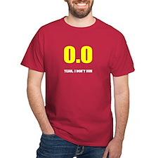 0.0 I don't run T-Shirt