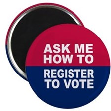 ASK ME HOW TO REGISTER Magnet (100 pk)