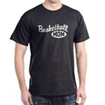 Basketball Mom Dark T-Shirt