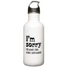 I'm Sorry Hungry Water Bottle