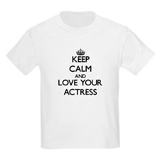 Keep Calm and Love your Actress T-Shirt