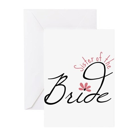 Sister of the Bride Greeting Cards