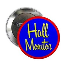 """Hall Monitor"" Button"