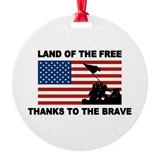 Land Of The Free Thanks To The Brave Ornament